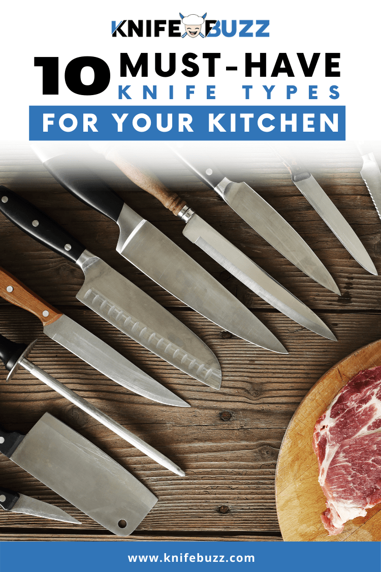 10 Must-Have Knife Types For Your Kitchen