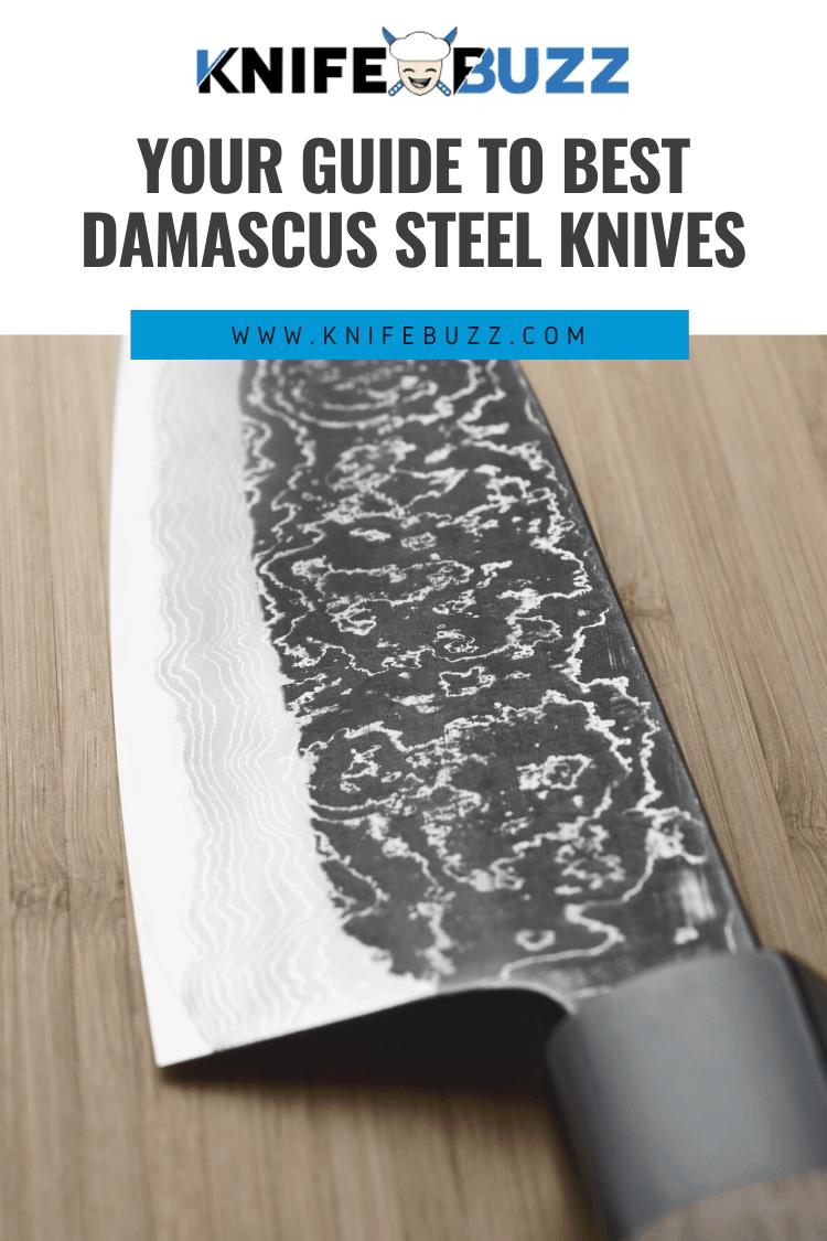 Damascus Steel Knives Guide