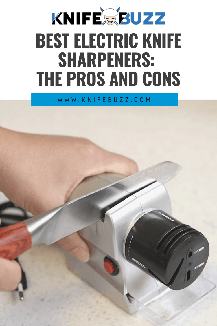 Best Electric Knife Sharpeners: The Pros and Cons 1