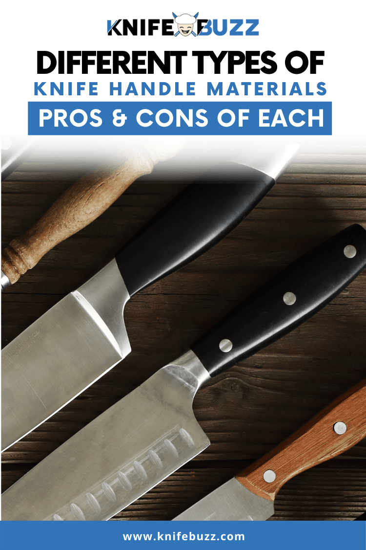 Types of Knife Handles